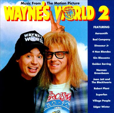 Wayne's World 2 Soundtrack