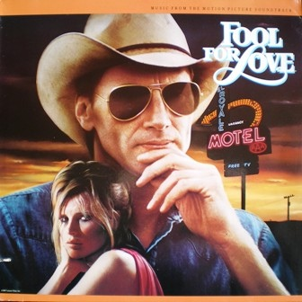 Fool For Love Soundtrack